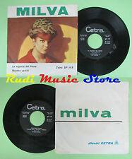 LP 45 7'' MILVA La ragazza del fiume Quattro vestiti 1962 italy CETRA no cd mc