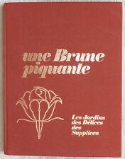 Une Brune piquante, de Bernard Montorgeuil - T4 Les Jardins des Délices - 1970