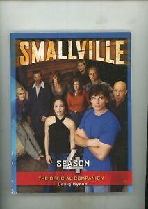 Smallville Season 4 Official Companion Paperback, Craig Byrne, Excellent