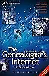 The Genealogist's Internet: The Essential Guide to Researching Your Family Histo