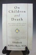 On Children and Death by Elisabeth Kubler-Ross Paperback, 1997 (English)