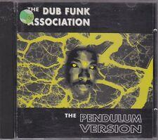 THE DUB FUNK ASSOCIATION - the pendulum version CD