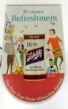 Vintage 1958 Schlitz Beer Sign - 16 Ounce Refreshment - The Beer That Made Milwa