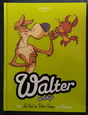 Walter le Loup 1 EO La Nuit du Bébé-Garou Munuera Dargaud
