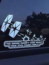 "Star Wars ""The Empire Doesn't Care About Your Stick Family"" Funny Vinyl Decal"
