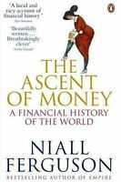 The Ascent of Money: A Financial History of the World,Niall Ferguson
