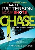 Chase: BookShots (A Michael Bennett Thriller),James Patterson