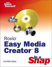 Roxio Easy Media Creator 8 in a Snap, Dayley, Lisa DaNae, Used; Good Book