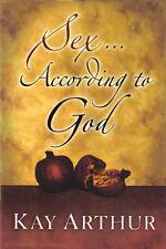 NEW Christian Bible Study Hardcover! Sex... According to God - Kay Arthur