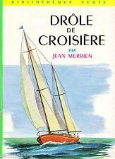 Drôle de croisière // Jean MERRIEN // Bibliothèque Verte / n° 215 / 1ère Edition