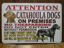 """Metal Warning Attention Catahoula Dogs Sign For FENCE ,Beware Of Dog 8""""x12"""""""