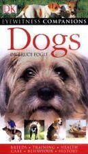 Dogs (Eyewitness Companions),Bruce Fogle