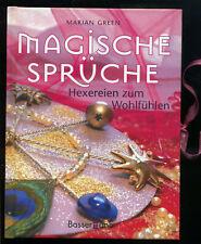 Magische Sprüche -- Hexereien zum wohlfühlen -- Marian Green --