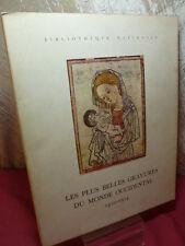 LES PLUS BELLES GRAVURES DU MONDE OCCIDENTAL 1410-1910