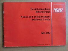 Betriebsanleitung Handbuch Anbau Deutz Fahr Maishäcksler MH 500 1983 Ensileuse