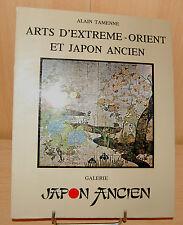 Arts d'extreme-orient et Japon ancien par Alain Tamenne