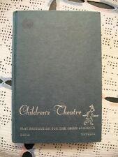 Children's Theatre (Jed H. Davis and Mary Jane Larson Watkins , 1960 HC)