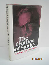 The Outline of Sanity: A Life of G.K. Chesterton by Alzina Stone Dale