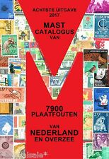 Plaatfout catalogus Mast (NIEUWE 8e editie 2017) met 7900 plaatfouten NU 49,50 !