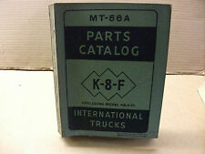 International truck model K-8-F, (KB-8-F) parts catalog MT-56A