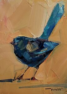 JOSE TRUJILLO Oil Painting IMPRESSIONISM 9X12 IMPASTO BLUE BIRD COLLECTIBLE ART