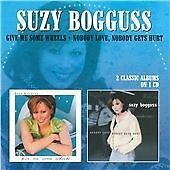 Suzy Bogguss - Give Me Some Wheels/Nobody Love, Nobody Gets Hurt (2013)  CD  NEW