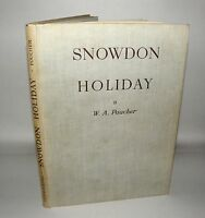 Snowdon Holiday by W A Poucher- Hardback - Illustrated 1943