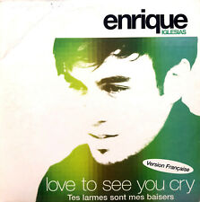 Enrique Iglesias ‎CD Single Love To See You Cry (Tes Larmes Sont Mes Baisers)