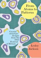 More details for book: from atoms to patterns - (festival pattern group, festival of britain)