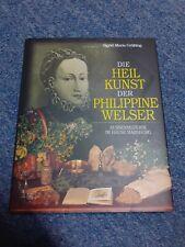 Die Heilkunst der Philippine Welser   Buch   Wie neu