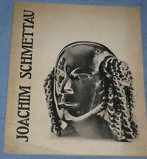 JOACHIM SCHMETTAU - Catalogo della mostra tenutasi a Milano 1972 (K5)