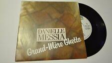 RARE 45 tours DANIELLE MESSIA grand-mère ghetto  PROMO 282