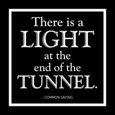 It Was Said Greeting Card - Light At The End Of The Tunnel - Srs-Iws-3188