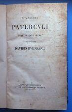 C. VELLEII- PATERCULI QUAE EXSTANT OPERA EX RECENSIONE DAVIDIS RUHNKENII 1821