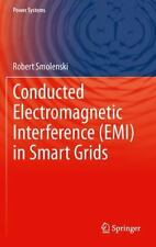 Power Systems Ser.: Conducted Electromagnetic Interference (EMI) in Smart...