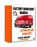 OFFICIAL WORKSHOP Manual Service Repair Citroen Relay 2006 - 2017