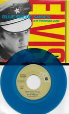 ELVIS PRESLEY  Blue Suede Shoes / Promised Land  BLUE vinyl 45 with PicSleeve