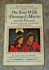On Tour with Donny and Marie and the Osmonds by Lynn & Lisa Roeder