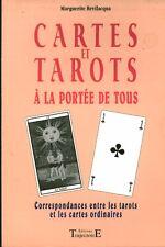 Livre cartes et tarots à la portée de tous  correspondances entre les tarots