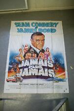 """Affiche de cinéma originale : JAMES BOND """"JAMAIS PLUS JAMAIS"""" de IRVIN KERSCHNER"""