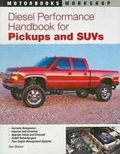 Motorbooks Workshop: Diesel Performance Handbook for Pickups and SUVs by Ben...