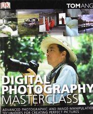 Digital Photography Masterclass: Advanced Photographic and Ima ,.9781405315562
