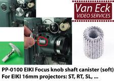 EIKI focus knob shaft canister (soft) NT SL ST SNT RT - PP-0100 (new)