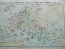 ANTIQUE PRINT C1870S MAP OF EUROPE AT THE DISMEMBERMENT OF CARLOVINGIAN EMPIRE