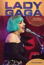 USED (GD) Lady Gaga: Pop Singer & Songwriter (Contemporary Lives) by Katie Marsi