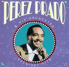 PEREZ PRADO & HIS ORCHESTRA - GREATEST HITS / CD - TOP-ZUSTAND