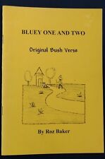 Bluey One and Two Original Bush Verse by Roz Baker SIGNED