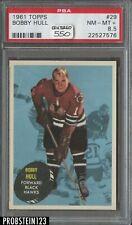 """1961 Topps Hockey #29 Bobby Hull HOF PSA 8.5 NM-MT+ """" CENTERED """""""