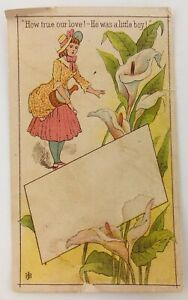 Blank Victorian Trade Card How True Our Love He Was a Little Boy