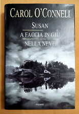 Carol O'Connell, Susan a faccia in giù nella neve, Ed. PiEmme, 1999